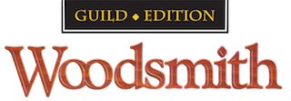 Woodsmith Guild Edition